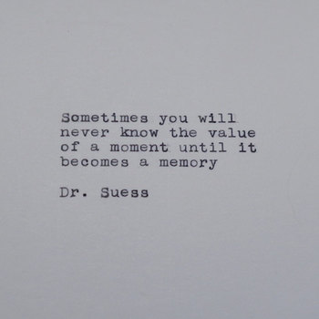 Dr. Suess Quote Typed on Typewriter by #LettersWithImpact
