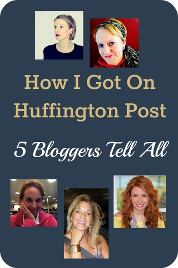 How I Got On Huffington Post: 5 Bloggers Tell All | Beyond Your Blog