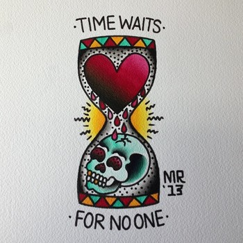 "Fuck yeah traditional tattoo flash | KYSA #ink #design #tattoo but have it say ""time waits for no man"