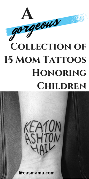 A gorgeous collection of 15 mom tattoos honoring children original