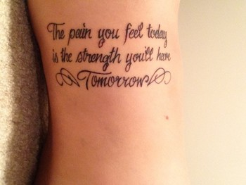 strength tattoo quotes on side with wings - The pain you feel taday is the strength you'll have Tomor