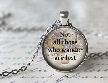 Quote Necklace, Not All Those Who Wander