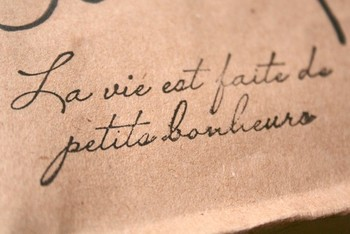 """I love the French language <3 """"Life is made of the little moments."""""""
