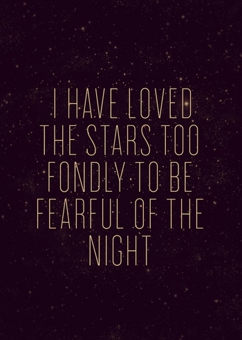 """I have loved the stars too fondly to be fearful of the night."" Van Gogh. #night #quotes"
