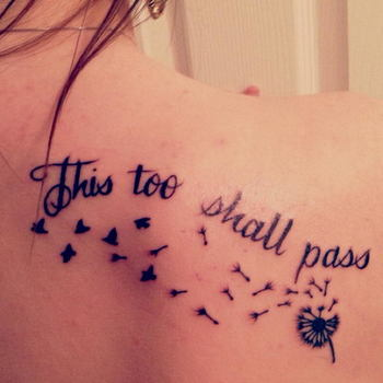 20 This Too Shall Pass Tattoo Ideas - Hative
