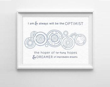 Doctor Who Quote Art Print 8x10 -  Optimist Quote