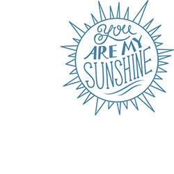 You are my sunshine rubber stamp original