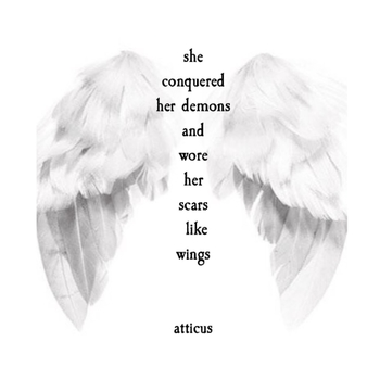 """Scars & Wings"" This was written for a friend's sister, who fought cancer for many years before leavi"