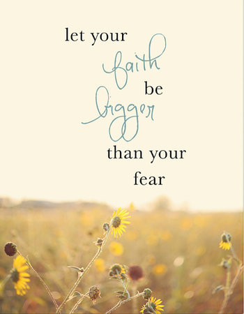 Inspirational Quote - Fear Quote - Sunflower Photograph - mounted print wall art - Let Your Faith Be Bigger than