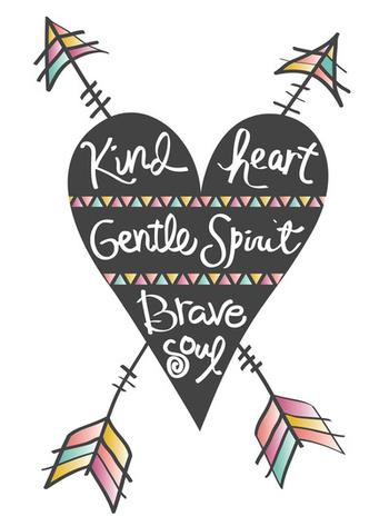 Kind-Gentle-Brave Art Print by Bohemian Gypsy Jane   Society6