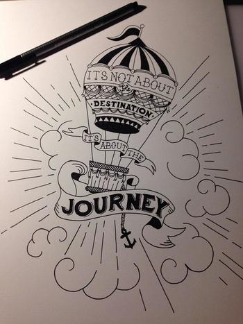 It's not about the destination it's about the journey