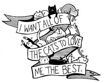 Silver Sprocket Store: Sticker: I Want All Of The Cats To Love Me The Best - by Nation Of Amanda - Na