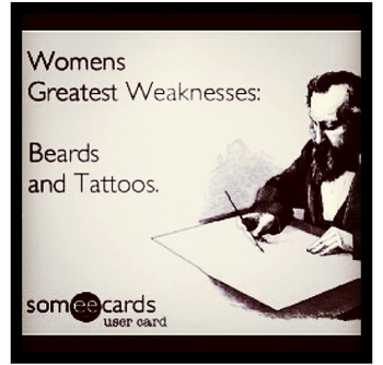 Women's greatest weakness: beards and tattoos! REPIN
