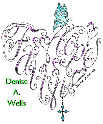 Faith & Hope Heart Tattoo Design by Denise A. Wells by ♥Denise A. Wells♥, via Flickr
