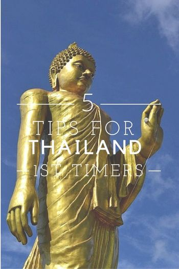 The Top Five Practical Tips For First Time Travellers to Thailand