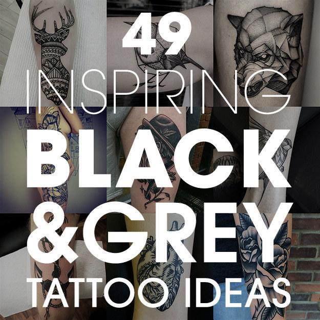 49 bloody brilliant black grey tattoo ideas original