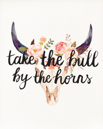Take The Bull By The Horns Print - charm & gumption