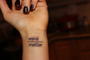 "Obsessed with my new wrist tattoo! ""Mind over Matter"""