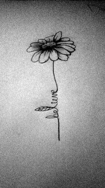 Believe daisy tattoo aaa4eca4 ff9a 49d5 8abd 68b2b725d85f original