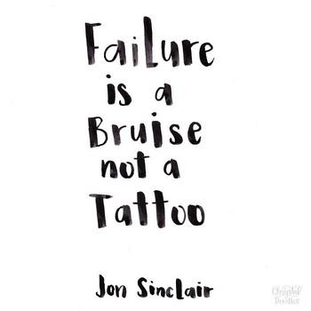 "Chrystal Doodles — ""Failure is a bruise, not a tattoo."" -Jon Sinclair..."
