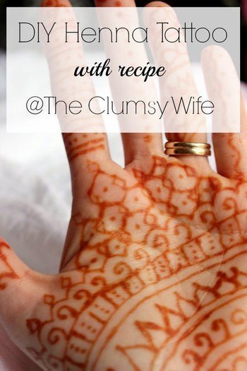 DIY Henna Tattoo - The Clumsy Wife