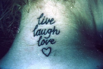 35 Awesome Live Laugh Love Tattoos | CreativeFan
