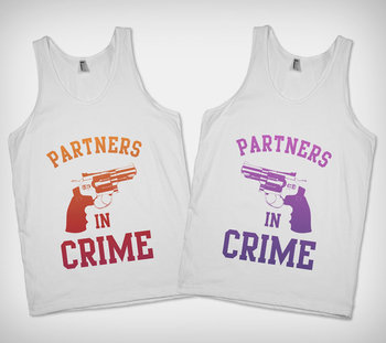 Partners in Crime Best Friend Shirts - $24.99 each...@Rachel Erickson I call the red one! Lol