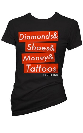 """Women's """"Diamonds, Shoes, Money, Tattoos"""" Tee by Cartel Ink (Black/Red)"""