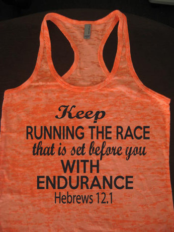 Keep Running The Race That Is Set Before You Hebrews by WorkItWear, $21.95 Running Tank Top. Christian Clothing. Hebrews 12:1.