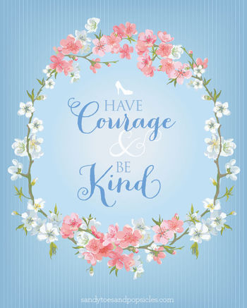 Have Courage and Be Kind: Cinderella Printable - Popsicle Blog
