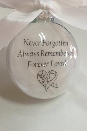 "In Memory Ornament ""Never Forgotten Always Remembered Forever Loved"" Custom Memorial Remembrance Feather Filled Ornament Ball Cancer Ribbon"