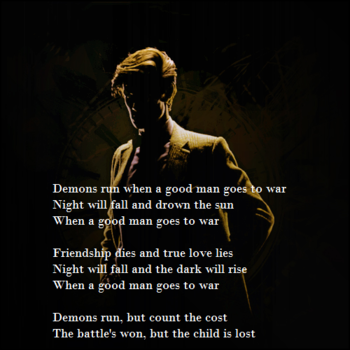 Until The Very End • Demons run when a good man goes to war