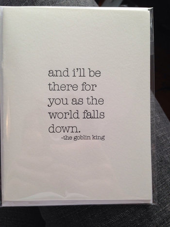 Goblin king, Masquerade, There for you As the world falls down, blank inside, the labyrinth, david bowie, 80's, typewriter font, quote