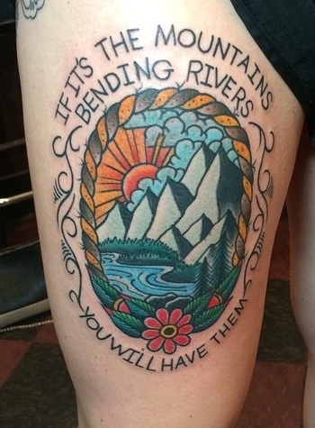 Traditional mountain landscape with Avett Brothers quote. Alan Flores at Southern Star Tattoo, ATL.